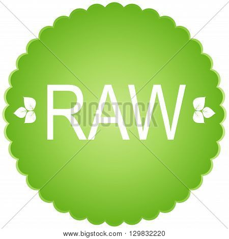 Raw vegan label. Vector sign in reen tnes.