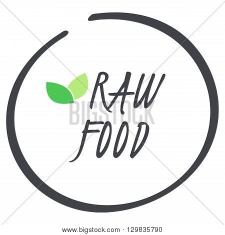 vector grey Raw Food circle logo symbol with green leaves for food