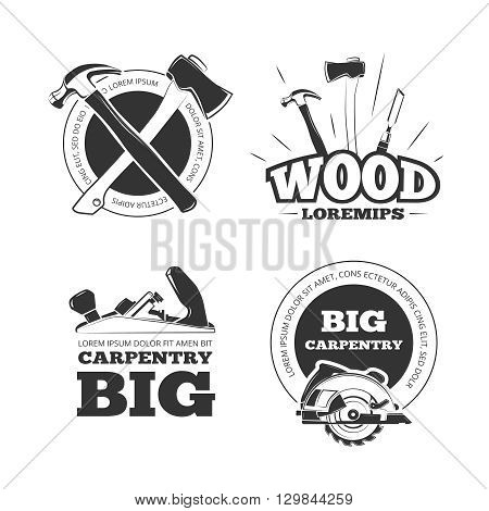Vintage carpentry vector labels, emblems, badges and logos set. Carpentry emblem and label, tool for carpentry industry illustration