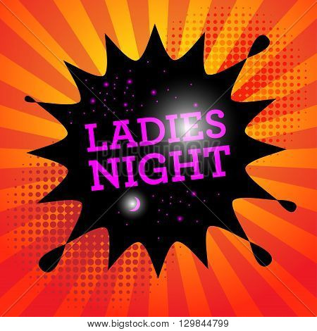 Comic book explosion with text Ladies Night, vector illustration