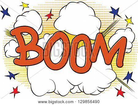 Boom - Retro comic book cartoon explosion.