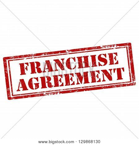 Grunge rubber stamp with text Franchise Agreement,vector illustration