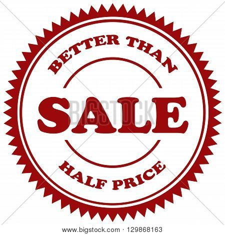 Stamp with text Better Than Half Price-Sale,vector illustration