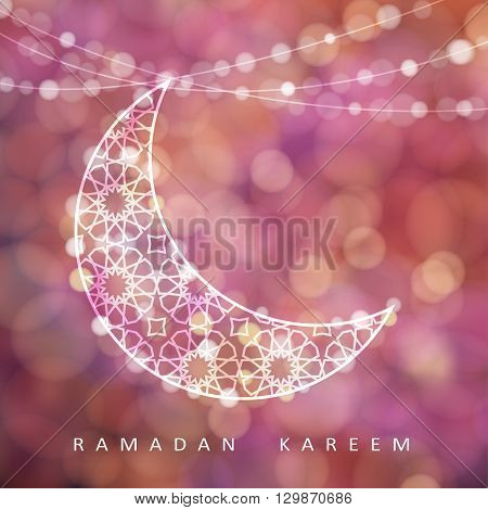 Ramadan string with ornamental moon and bokeh lights. Glittering colorful blurred vector illustration background card invitation for muslim holy month Ramadan Kareem.