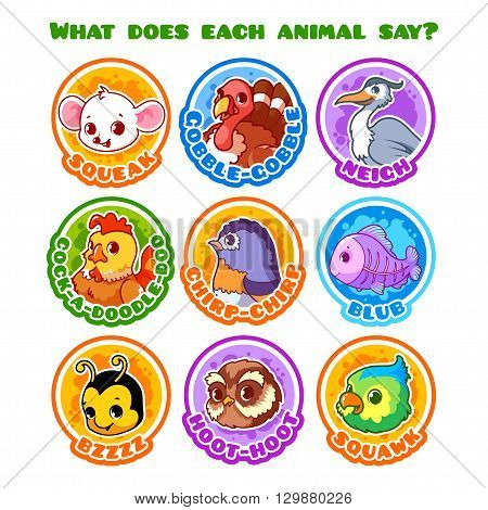 Set of round stickers with animals and their sounds. What does each animal say? Vector cartoon illustration isolated on a white background.