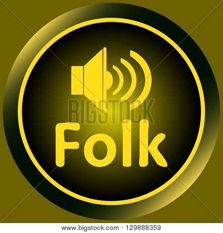 Icon the button with musical style folk and the loudspeaker