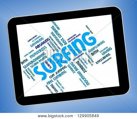 Surfing Word Represents Surfer Watersports And Beach