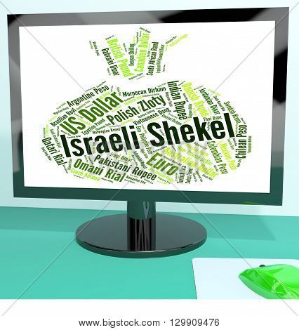 Israeli Shekel Represents Foreign Exchange And Currencies