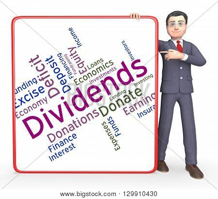 Dividends Word Represents Stock Market And Yield