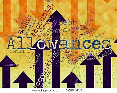 Allowances Word Represents Wordcloud Bonus And Rewards