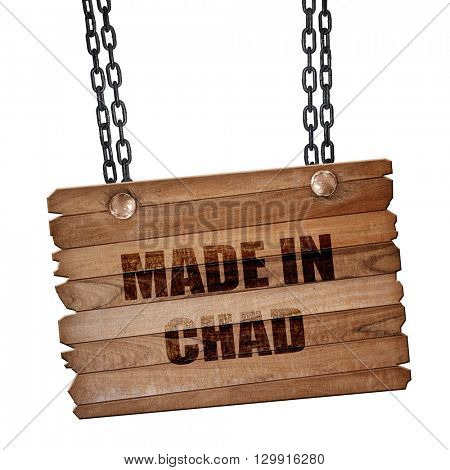 Made in chad, 3D rendering, wooden board on a grunge chain
