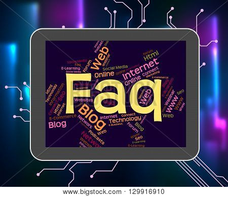 Faq Word Indicates Frequently Asked Questions And Answer