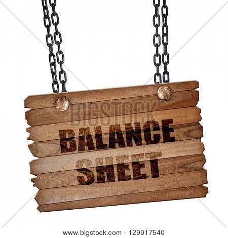 balance sheet, 3D rendering, wooden board on a grunge chain