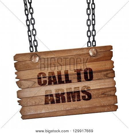 call to arms, 3D rendering, wooden board on a grunge chain