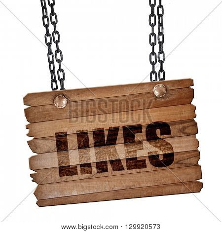 likes, 3D rendering, wooden board on a grunge chain