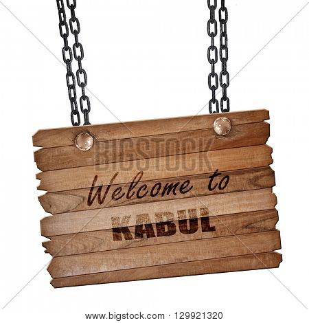 Welcome to kabul, 3D rendering, wooden board on a grunge chain