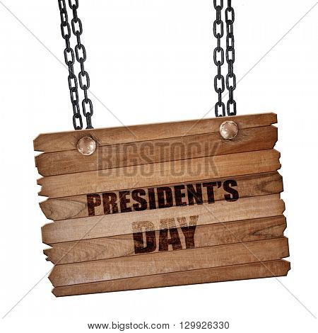 president's day, 3D rendering, wooden board on a grunge chain