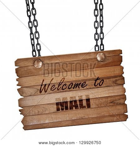 Welcome to mali, 3D rendering, wooden board on a grunge chain