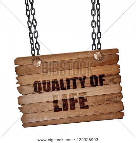quality of life, 3D rendering, wooden board on a grunge chain