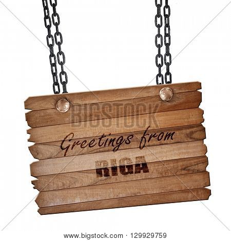 Greetings from riga, 3D rendering, wooden board on a grunge chai