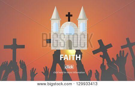Faith Church Believe God Hope Loyalty Religion Concept