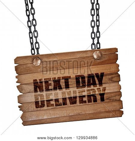 next day delivery, 3D rendering, wooden board on a grunge chain