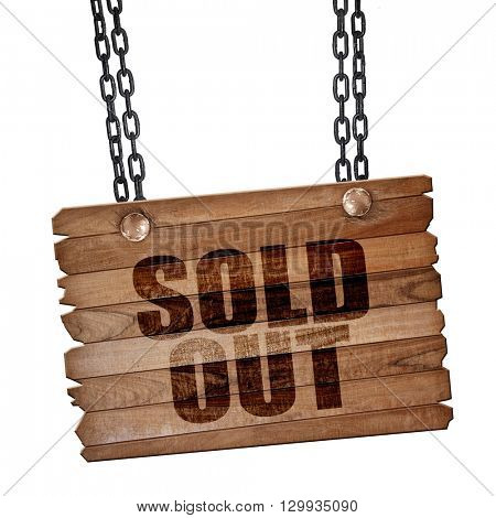 sold out, 3D rendering, wooden board on a grunge chain