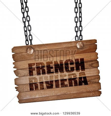 french riviera, 3D rendering, wooden board on a grunge chain