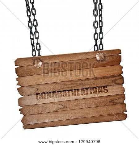 congratulations, 3D rendering, wooden board on a grunge chain
