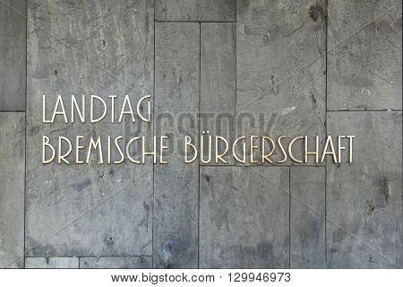 Sign Landtag Bremische Buergerschaft At The Landtag In Bremen