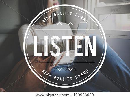 Listen Listening Music Communication Concept