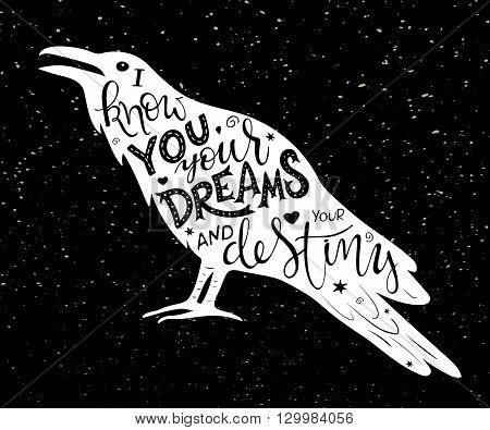vector hand drawn lettering inscribed in raven silhouette on grunge background.