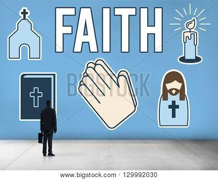 Faith Belief Believe Confidence Conviction Hope Concept