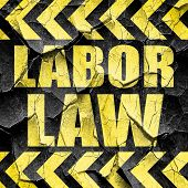 labor law, black and yellow rough hazard stripes poster