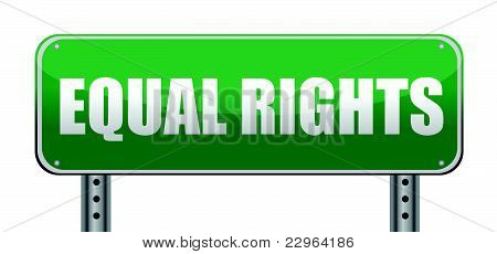 Equal Rights road sign isolated on white.