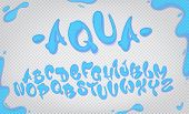 Aqua Hand Drawn Typeset, Water Alphabet, Vector Illustration On Transparent Background. poster