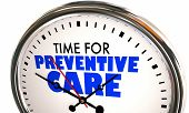 Time for Preventive Care Healthy Wellness Prevention Clock 3d Illustration poster