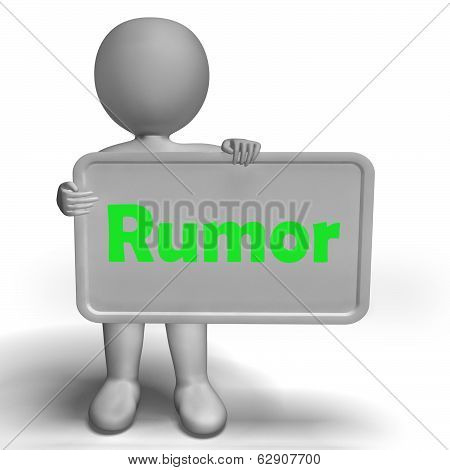 Rumor Sign Means Spreading False Information And Gossip
