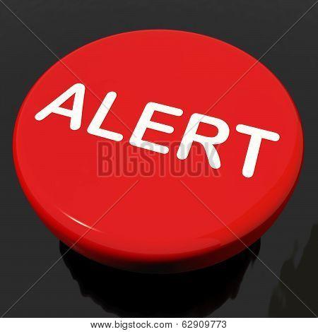 Alert Button Shows Danger Warning Or Beware