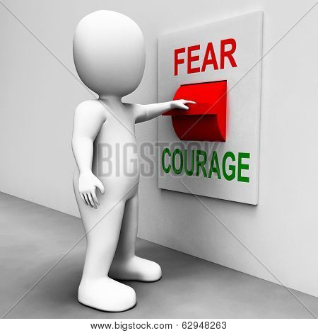 Courage Fear Switch Shows Afraid Or Bold