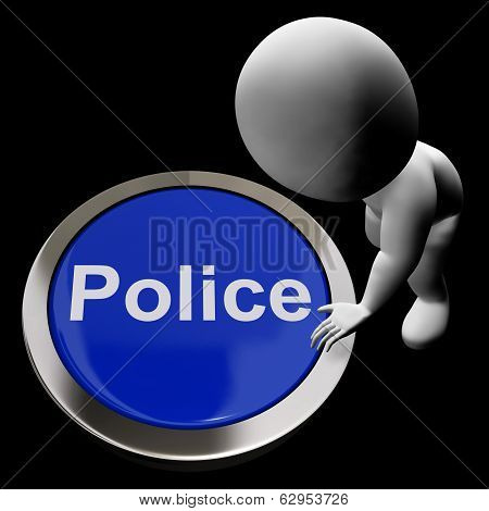 Police Button Shows Law Enforcement And Emergency Assistance