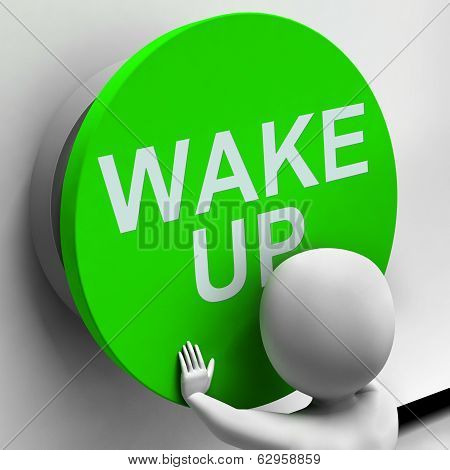 Wake Up Button Means Alarm Awake Or Morning