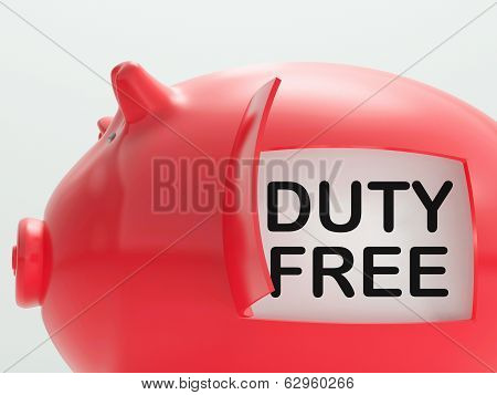 Duty Free Piggy Bank Means No Tax On Products