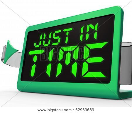 Just In Time Clock Means Not Too Late