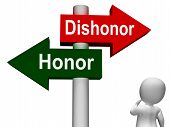 Dishonor Honor Signpost Shows Integrity And Morals