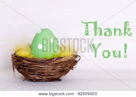One Green Easter Egg In Nest With Thank You
