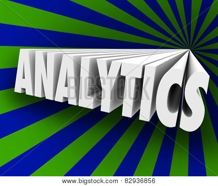 Analytics word in 3d letters to illustrate or measure customer response in metrics showing your success rate in reaching prospects in your audience