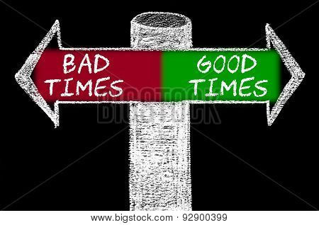 Opposite Arrows With Bad Times Versus Good Times