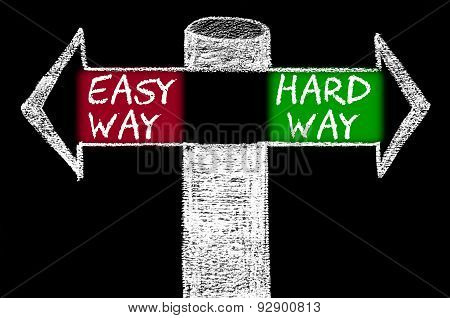 Opposite Arrows With Easy Way Versus Hard Way