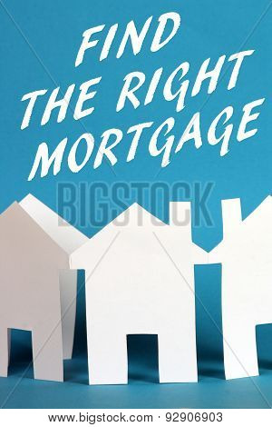 Find The Right Mortgage